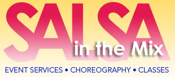 Salsa in the Mix, Event services, Choreography, Classes
